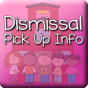 IMPORTANT Dismissal Information for School Year 2019-2020
