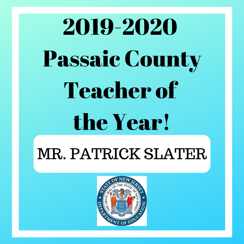 Mr. Patrick Slater Named Passaic County Teacher of the Year
