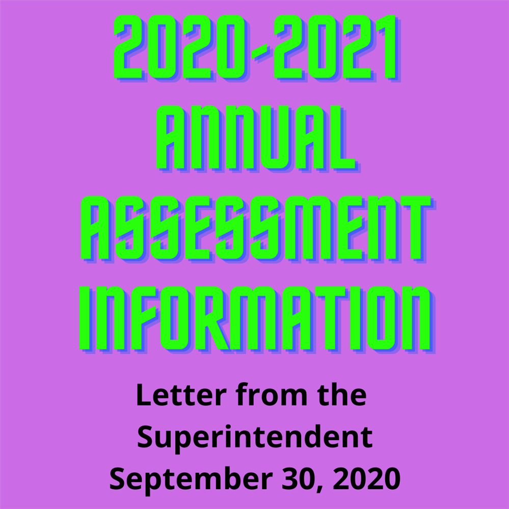 2020-2021 Annual Assessment Information - Letter from the Superintendent