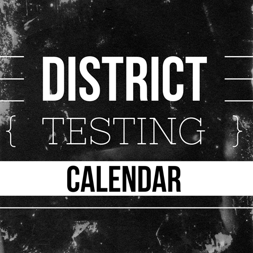 2019-2020 District Testing Calendar