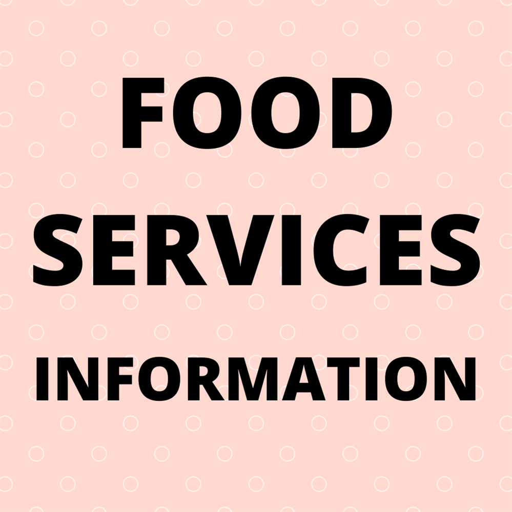 Food Services Important Announcement