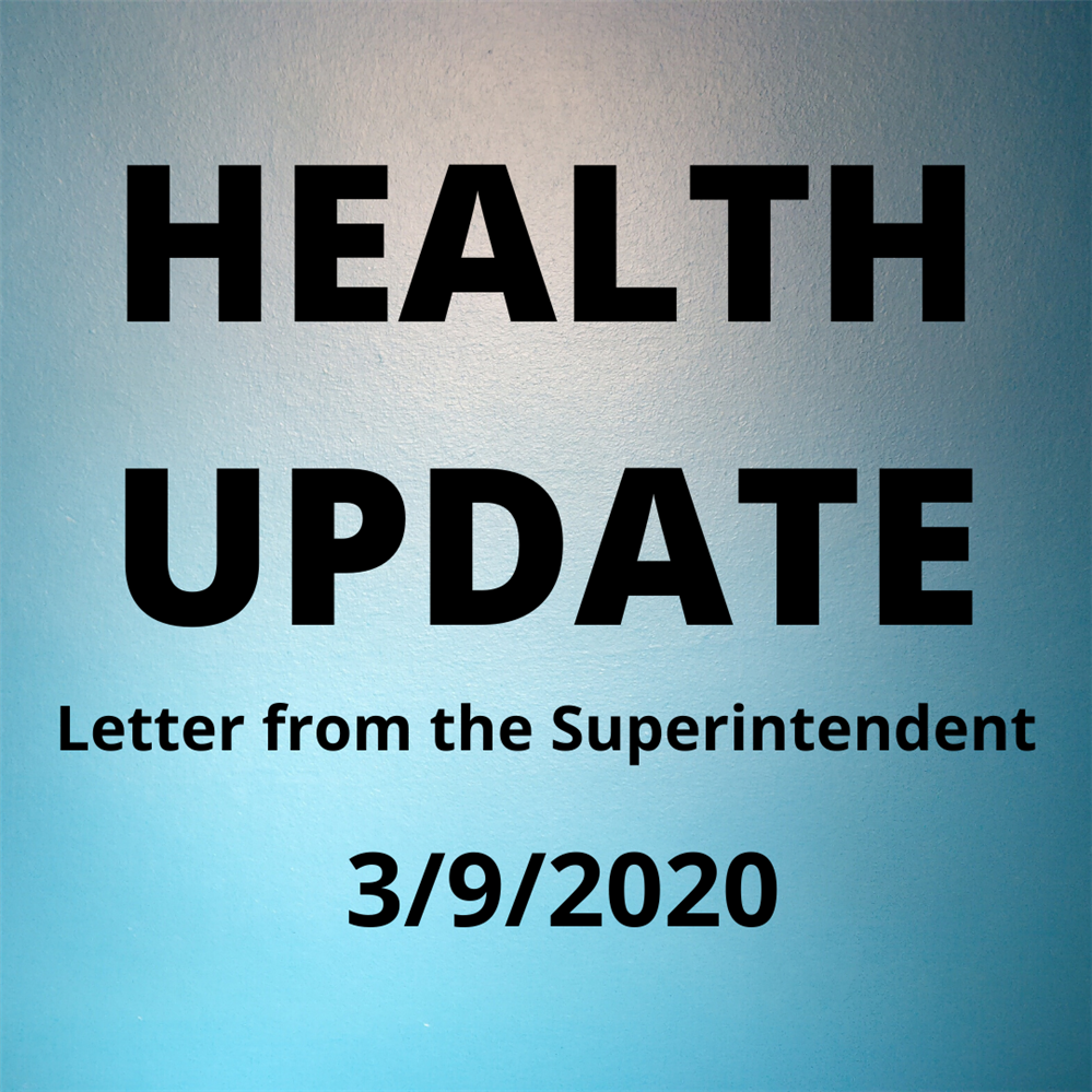 Letter from the Superintendent - Coronavirus Update - March 9, 2020