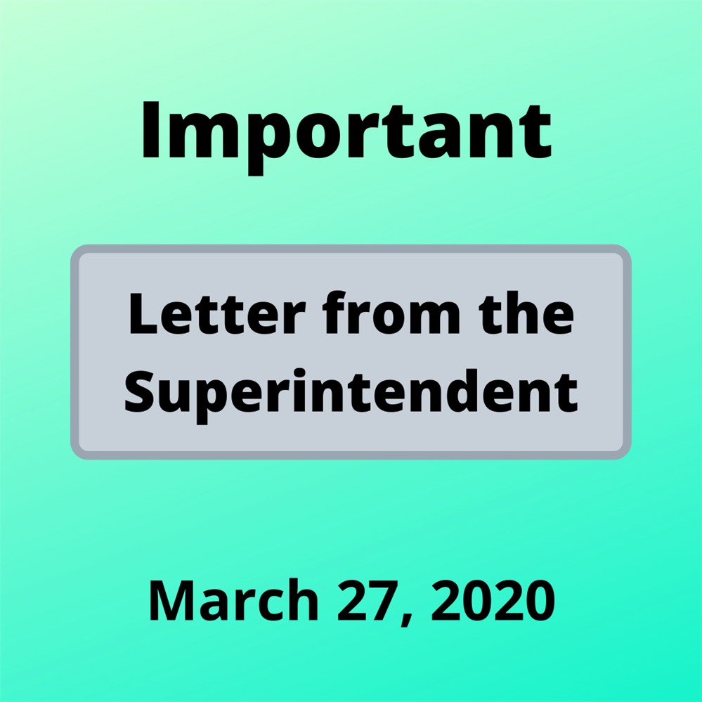 Letter from the Superintendent - Distance Learning Update