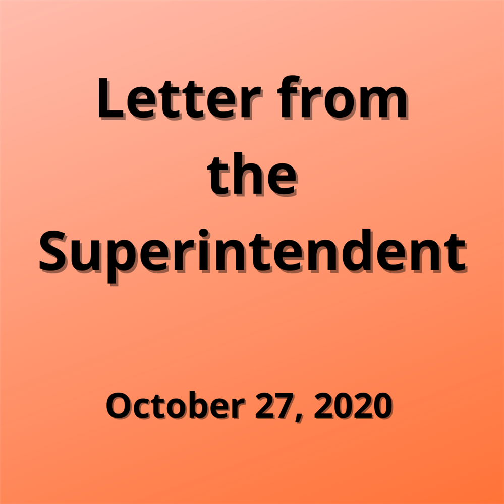 Letter from the Superintendent - October 27, 2020