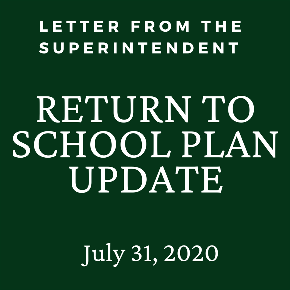 Letter from the Superintendent-Return to School Plan Update