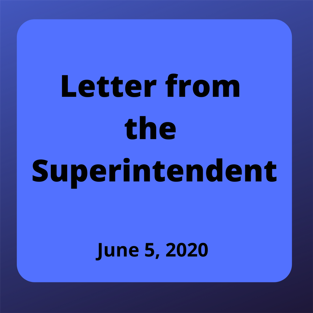 Letter from the Superintendent Regarding District Curriculum - June 5, 2020