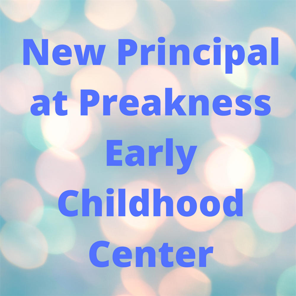Dr. Jessica Hammond Appointed Principal of Preakness Early Childhood Center