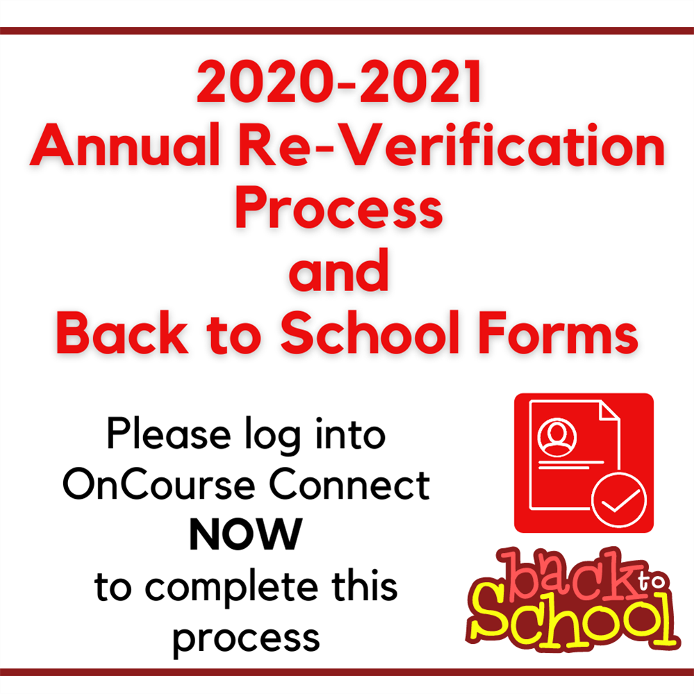 2020-2021 Annual Re-Verification and Back to School Form Process