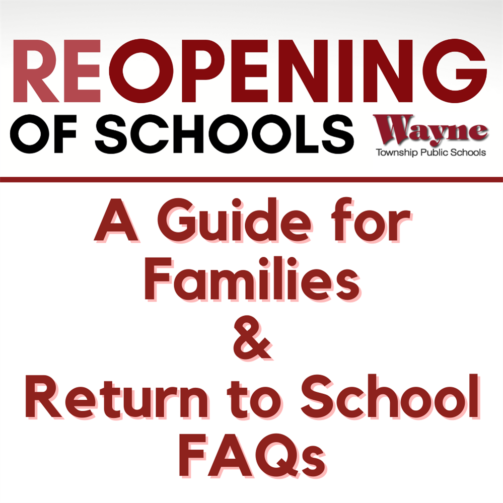 Reopening of Schools - Family Guide and FAQs