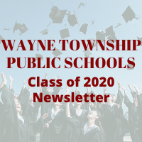 Wayne Township Public Schools Class of 2020 Newsletter
