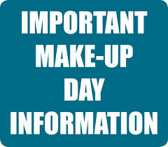 Important Make-up Day Information